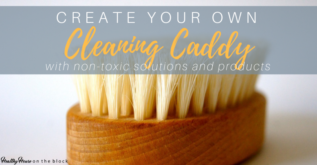 non toxic cleaning caddy