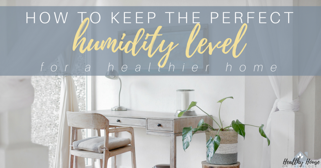 ideal home humidity