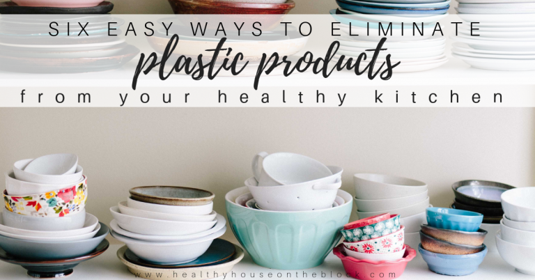 Six Ways to Easily Replace Plastic in Your Kitchen