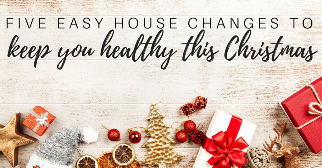 How to Stay Healthy This Christmas with 5 Easy Changes to Your House »